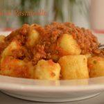 Gnocchi di patate della nonna Dina al ragù di carne
