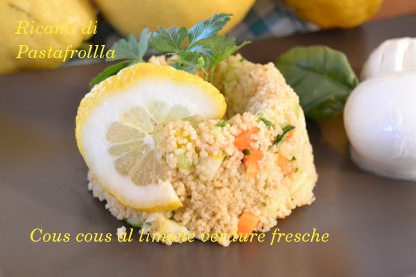 Cous cous con verdure fresche e limone
