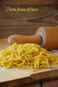 pastafresca, tagliolini, pasta all'uovo, ricette pase pasta fresca