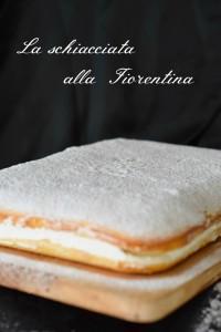 tuscany recipe, schiacciata fiorentina, dolci tradizionali, ricette regionali
